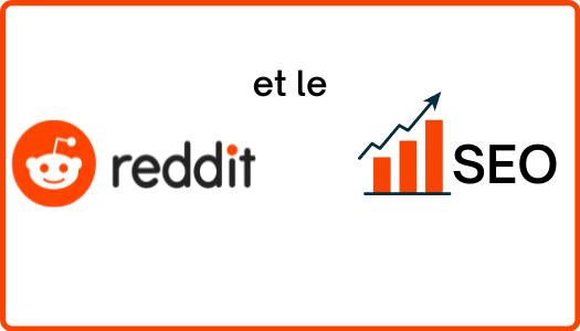 Reddit et SEO